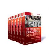 International Encyclopedia of Media Studies, 6-Volume Set