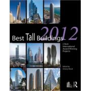 Best Tall Buildings 2012: CTBUH International Award Winning Projects