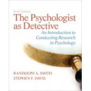 Psychologist as Detective: An Introduction to Conducting Research in Psychology