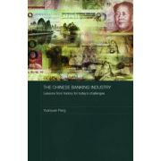 Chinese Banking Industry: Lessons from History for Today's Challenges