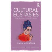 Cultural Ecstasies: Drugs, Gender and the Social Imaginary