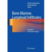 Bone Marrow Lymphoid Infiltrates: Diagnosis and Clinical Impact