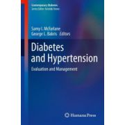 Diabetes and Hypertension: Evaluation and Management (Contemporary Diabetes)