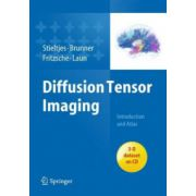 Diffusion Tensor Imaging: Introduction and Atlas