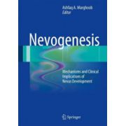 Nevogenesis: Mechanisms and Clinical Implications of Nevus Development