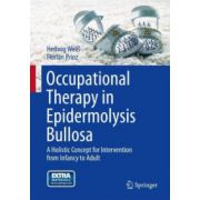 Occupational Therapy in Epidermolysis Bullosa: A holistic Concept for Intervention from Infancy to Adult