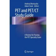 PET and PET/CT Study Guide: A Review for Passing the PET Specialty Exam