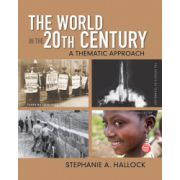 World in the 20th Century: A Thematic Approach