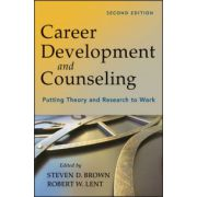 Career Development and Counseling: Putting Theory and Research to Work