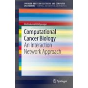Computational Cancer Biology: An Interaction Network Approach
