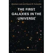 First Galaxies in the Universe (Princeton Series in Astrophysics)