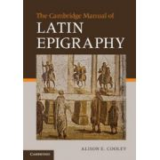 Cambridge Manual of Latin Epigraphy
