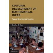 Cultural Development of Mathematical Ideas: Papua New Guinea Studies