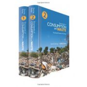 Encyclopedia of Consumption and Waste: The Social Science of Garbage, 2-Volume Set