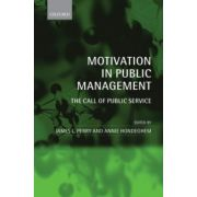 Motivation in Public Management: The Call of Public Service