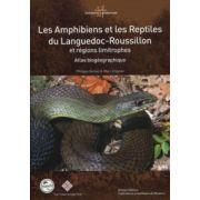 Atlas biogéographique: Amphibiens et les reptiles du Languedoc-Roussillon et régions limitrophes
