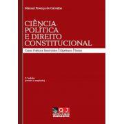 Ciência Política e Direito Constitucional. Casos Práticos Resolvidos, Hipóteses e Testes