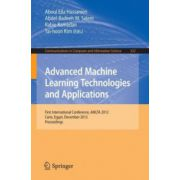 Advanced Machine Learning Technologies and Applications: First International Conference, AMLTA 2012, Cairo, Egypt, December 8-10, 2012, Proceedings