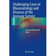Challenging Cases in Rheumatology and Diseases of the Immune System