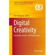 Digital Creativity: Individuals, Groups, and Organizations
