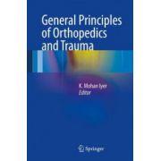 General Principles of Orthopedics and Trauma
