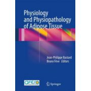Physiology and Physiopathology of Adipose Tissue