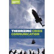 Theorizing Crisis Communication
