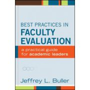 Best Practices in Faculty Evaluation: A Practical Guide for Academic Leaders