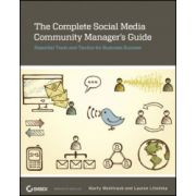 Complete Social Media Community Manager's Guide: Essential Tools and Tactics for Business Success