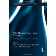 Actor-Network Theory and Tourism: Ordering, Materiality and Multiplicity