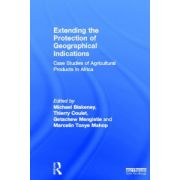 Extending the Protection of Geographical Indications: Case Studies of Agricultural Products in Africa