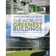 World's Greenest Buildings: Promise Versus Performance in Sustainable Design