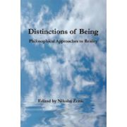 Distinctions of Being: Philosophical Approaches to Reality