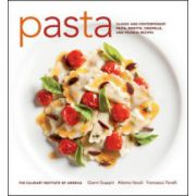 Pasta: Classic and Contemporary Pasta, Risotto, Crespelle, and Polenta Recipes