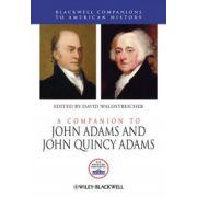 Companion to John Adams and John Quincy Adams