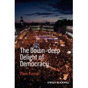 Down-Deep Delight of Democracy