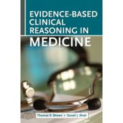 Evidence Based Clinical Reasoning for the Medicine Subinternship