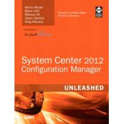 System Center 2012 Configuration Manager (SCCM) Unleashed