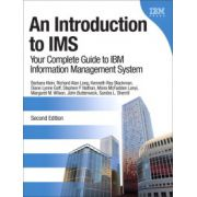 Introduction to IMS: Your Complete Guide to IBM Information Management System