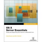 Apple Pro Training Series: OS X Server Essentials: Using and Supporting OS X Server on Mountain Lion