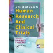 Practical Guide to Human Research and Clinical Trials