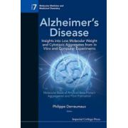 Alzheimer's Disease: Insights into Low Molecular Weight and Cytotoxic Aggregates from in Vitro and Computer Experiments: Molecular Basis of Amyloid-Beta Protein Aggregation and Fibril Formation