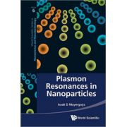 Plasmon Resonances in Nanoparticles