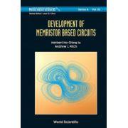 Development of Memristor Based Circuits