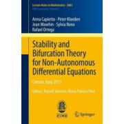 Stability and Bifurcation Theory for Non-Autonomous Differential Equations