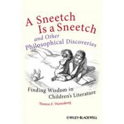 Sneetch is a Sneetch and Other Philosophical Discoveries: Finding Wisdom in Children's Literature