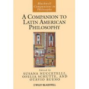 Companion to Latin American Philosophy
