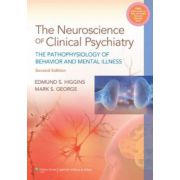 Neuroscience of Clinical Psychiatry: Pathophysiology of Behavior and Mental Illness