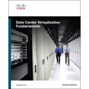 Data Center Virtualization Fundamentals: Understanding Features, Designs, and Techniques for Highly Efficient Data Centers