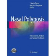 Nasal Polyposis: Pathogenesis, Medical and Surgical Treatment